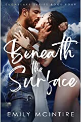 Beneath the Surface: A Hidden Identity Romance (Sugarlake Series Book 4) Kindle Edition