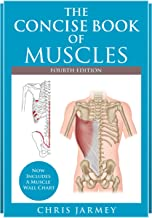 The Concise Book of Muscles, Fourth Edition (English Edition)
