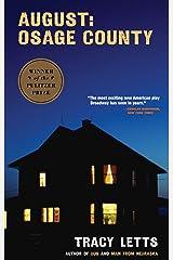 August: Osage County (TCG Edition) Kindle Edition