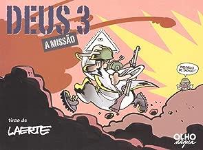 Deus 3: A missão