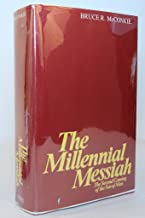 The Millennial Messiah: The Second Coming of the Son of Man