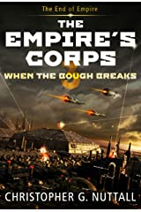 When The Bough Breaks (The Empire's Corps Book 3) Kindle Edition