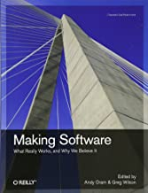 Making Software: What Really Works, and Why We Believe It