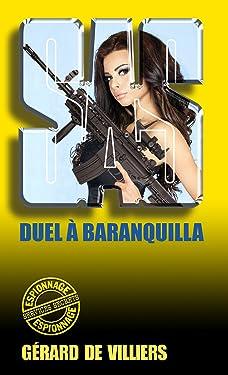 SAS 57 Duel à Barranquilla (French Edition)