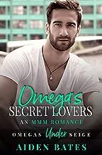 Omega's Secret Lovers: A Fort Greene Novel (Omega's Under Siege Book 3) (English Edition)
