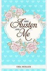 Miss Austen and Me (English Edition) Kindle Ausgabe