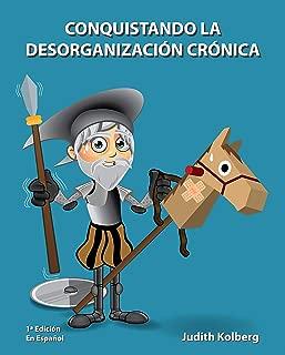 Conquistando La Desorganización Crónica (Spanish Edition)