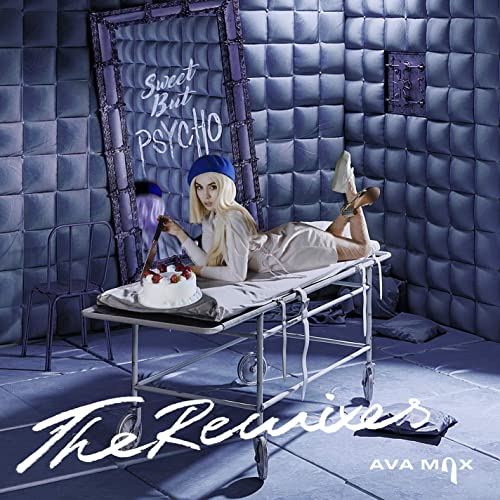 Sweet but Psycho (Kat Krazy Remix) by Ava Max on Amazon