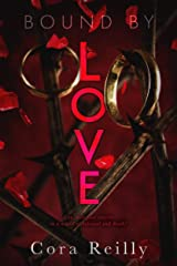 Bound By Love (Born in Blood Mafia Chronicles Book 6) (English Edition) Format Kindle