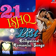 21 Ishq List - Bollywood Romantic Songs