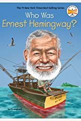 Who Was Ernest Hemingway? (Who Was?) Kindle Edition