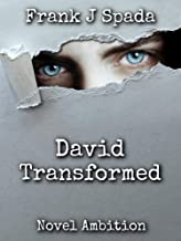 David Transformed: Novel Ambition