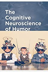 The Cognitive Neuroscience of Humor (English Edition) Format Kindle