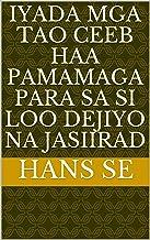 iyada mga tao ceeb haa pamamaga para sa si loo dejiyo na jasiirad (Italian Edition)