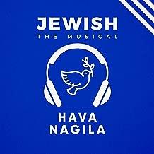 Hava Nagila Lyrics (in English): Written by Walter Kin for