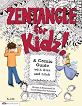 Zentangle (R) For Kidz: A Comic Guide with Alex and Lilah (Design Originals)
