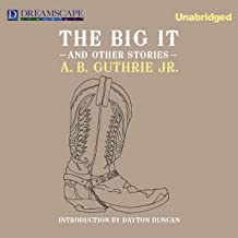The Big It: And Other Stories