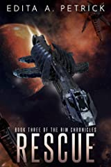 Rescue: Book Three of the Rim Chrornicles Kindle Edition