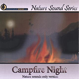 Campfire Night (Nature Sounds Only Version)