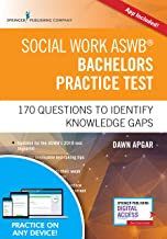 Social Work ASWB Bachelors Practice Test, Second Edition: 170 Questions to Identify Knowledge Gaps (Book + Free App)