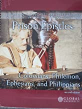Prison Epistles: Colossians, Philemon, Ephesians, and Philippians (Berean School of the Bible, Anointed Learning Where You Are) 2nd Edition