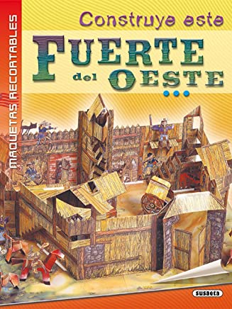Construye este fuerte del oeste: Equipo Susaeta ...