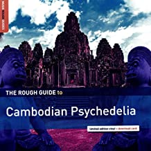 Rough Guide To Cambodian Psychedelia