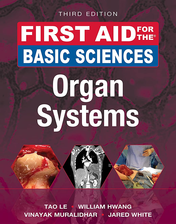 語ファイル無駄にFirst Aid for the Basic Sciences: Organ Systems, Third Edition (First Aid Series) (English Edition)
