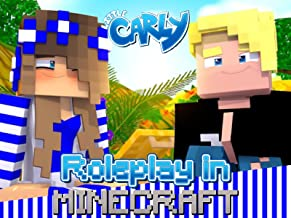 Clip: Little Carly - Roleplay in Minecraft