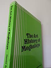 The Art History of Meghalaya