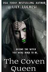The Coven Queen (The Coven Series Book 5) Kindle Edition
