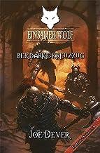 Einsamer Wolf 15 - Der Darke Kreuzzug (German Edition)
