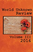 World Unknown Review Volume III
