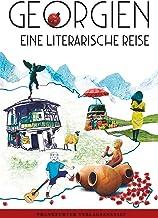 Georgien. Eine literarische Reise (German Edition)