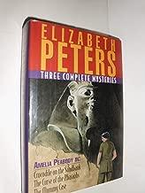 Three Complete Amelia Peabody Mysteries