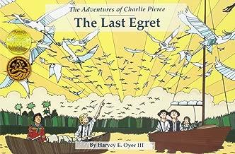 Best the last egret Reviews