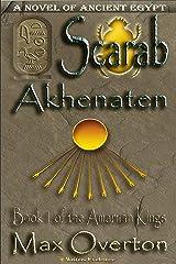 The Amarnan Kings, Book 1: Scarab - Akhenaten (The Amarnan Kings, Ancient Egyptian Series) Kindle Edition