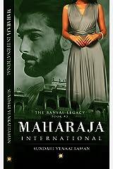 Maharaja International (The Bansal Legacy Book 3) Kindle Edition