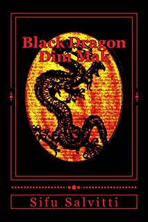 Black Dragon Dim Mak: From ancient to modern times.