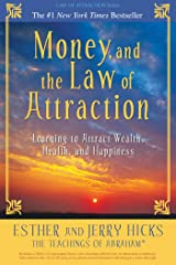 Money, and the Law of Attraction: Learning to Attract Wealth, Health, and Happiness (English Edition) Format Kindle