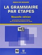 Permalink to La grammaire par étapes. Testo base. Per le Scuole superiori. Con espansione online PDF