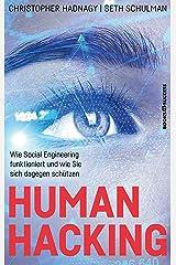 Human Hacking: Wie Social Engineering funktioniert und wie Sie sich dagegen schützen (German Edition) Kindle Edition