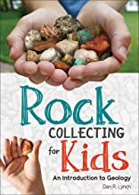 Rock Collecting for Kids: An Introduction to Geology (Nature Books for Kids)