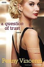 A Question of Trust: A Novel