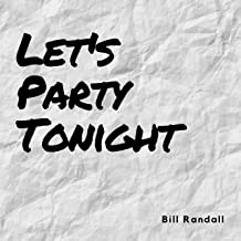 Let's Party Tonight