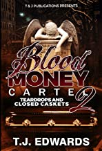Blood Money Cartel 2: Teardrops and Closed Caskets