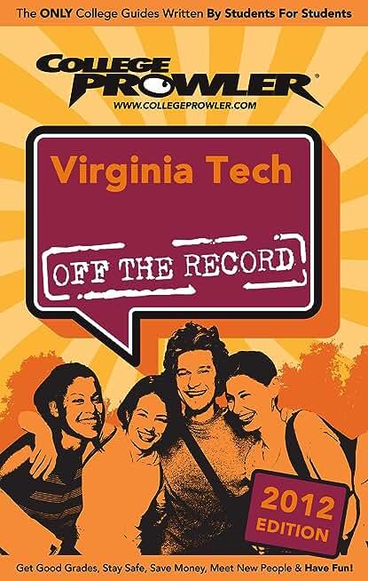 Virginia Tech 2012 (English Edition)