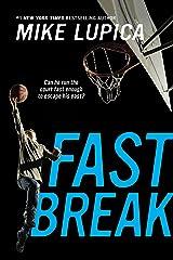 Fast Break Kindle Edition