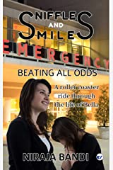Sniffles and Smiles: A roller Coaster ride through the life of Bella Kindle Edition