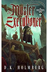 The Master Executioner (The Executioner's Song Book 5) Kindle Edition